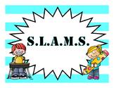 PSSA Reminders: S.L.A.M.S.