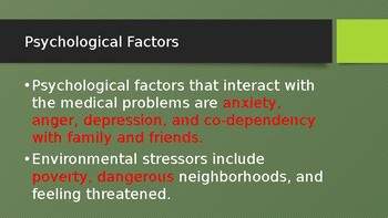 PSYCHOLOGICAL ISSUES THAT INTERACT WITH PHYSICAL PROBLEMS