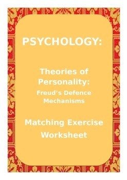 PSYCHOLOGY: Freud's Defence Mechanisms - Matching Exercise