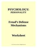PSYCHOLOGY: Freud's Defense Mechanisms Worksheet