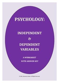 PSYCHOLOGY: Independent & Dependent Variables Worksheet
