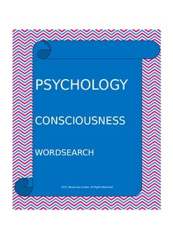 PSYCHOLOGY:Consciousness - Wordsearch