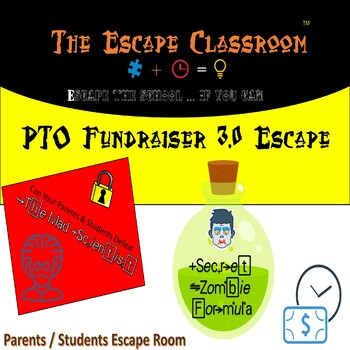 PTO Fundraiser 3.0 Escape Room | The Escape Classroom