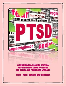 PTSD - READING, WRITING & DISCUSSION PRACTICE  FOR SOCIAL & LITERACY FUNCTIONING