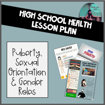 DEVELOPMENT & SEXUAL HEALTH LESSON: Puberty, Sexual Orientation and Gender Roles