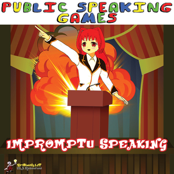 PUBLIC SPEAKING: IMPROMPTU SPEAKING GAMES