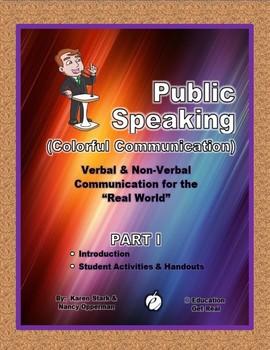 """PUBLIC SPEAKING – Verbal/Non Verbal Comm. """"Part 1: Intro."""