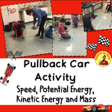 PULLBACK TOY CAR SPEED LAB ACTIVITY, Potential, Kinetic Energy, Mass MS-PS3-1
