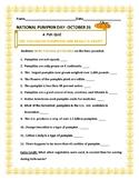 PUMPKIN DAY- OCTOBER 21- CELEBRATE AUTUMN! A FUN QUIZ: T/F