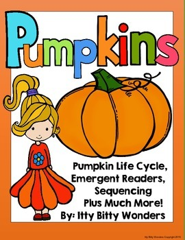 PUMPKIN LIFECYCLE / CAN HAVE ARE / AND EMERGENT READERS