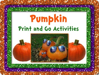 PUMPKIN Literacy and Math Printables PRINT & GO - NO PREP! +Bookmarks & Posters
