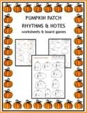 PUMPKIN PATCH RHYTHMS & NOTES