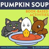 PUMPKIN SOUP ACTIVITIES ACTIVITIES read aloud lessons