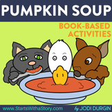 PUMPKIN SOUP Activities and Read Aloud Lessons for Distance Learning