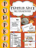 PUMPKIN UNIT- FUN FALL ACTIVITIES