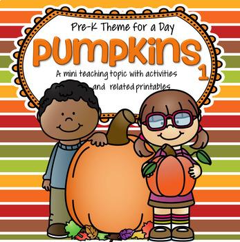 PUMPKINS Theme Activities for Preschool and Pre-K