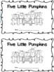 PUMPKINS!  2 emergent readers: 5 Little Pumpkins and The L