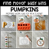 PUMPKINS Fine Motor Busy Bins (morning work tubs) for Pres