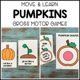 PUMPKINS Move & Learn Gross Motor Games for Preschool, Pre