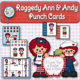 PUNCH CARDS Behavior Management & Goals - Raggedy Ann and Andy