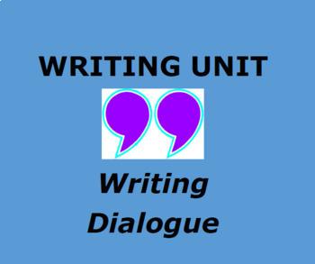 WRITING DIALOGUE:  Interactive Writing Unit