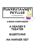 PUNXSTAWNEY PHYLLIS - A Groundhog Day READER'S THEATER AND QUESTIONS