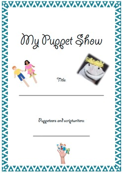 PUPPETRY BOOKLET - scaffold for planning a puppet show