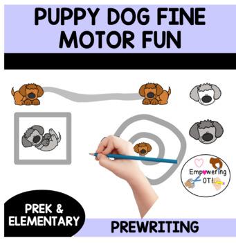 PUPPY DOG FINE MOTOR FUN! prek12 SPED OT