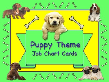 PUPPY Theme Job Chart Cards / Signs - Great for Classroom