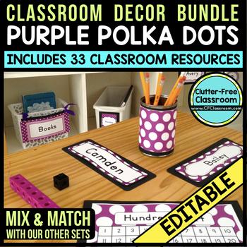 PURPLE POLKA DOTS Classroom Decor - EDITABLE Clutter-Free