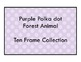 PURPLE Polkadot Forest Theme - 10 Ten Frame Set