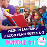 PUSH-IN Language Lesson Plan Guide BUNDLE #1