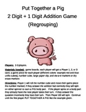 PUT TOGETHER A PIG  2 Digit + 1 Digit Addition  Regrouping Game
