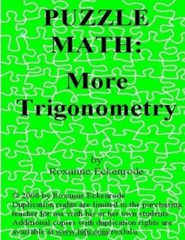 PUZZLE MATH:  More Trigonometry