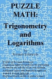 PUZZLE MATH: Trigonometry and Logarithms