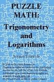 PUZZLE MATH: Trigonometry and Logarithms