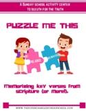 PUZZLE ME THIS (Scripture Memory)