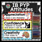 IB PYP Attitudes - Bright & Colorful Posters