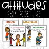 PYP Attitudes • Posters for the IB Classroom