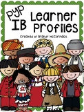 PYP IB Learner Profile Posters & Pennant