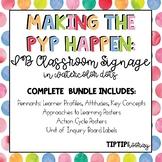 PYP Signage Bundle: IB Learner Profile, Attitudes, Key Concepts