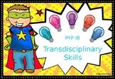 TRANSDISCIPLINARY SKILLS - PYP IB