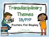 PYP Transdisciplinary Themes Poster Set