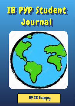 PYP Unit of Inquiry Student Journal