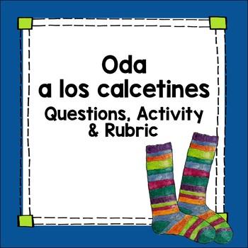 Neruda's Oda a los calcetines Hispanic Spanish Poetry la poesia