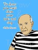 Pablo Picasso Artist Quote | Inspiring Words Printable | Coloring Page