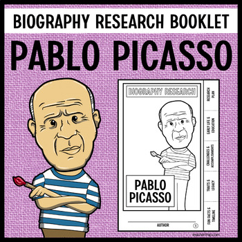 Pablo Picasso Biography Research Booklet