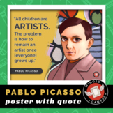 Pablo Picasso Art History Poster - Famous Artist Quote