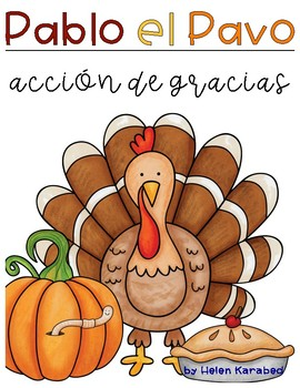Pablo el Pavo | A Thanksgiving Story in Spanish!