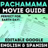 Pachamama Movie Guide for Spanish Class movie - English &